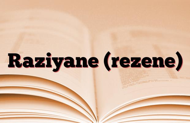 Raziyane (rezene)