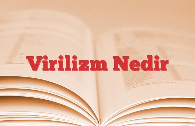 Virilizm Nedir