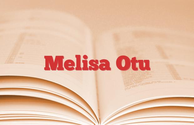 Melisa Otu