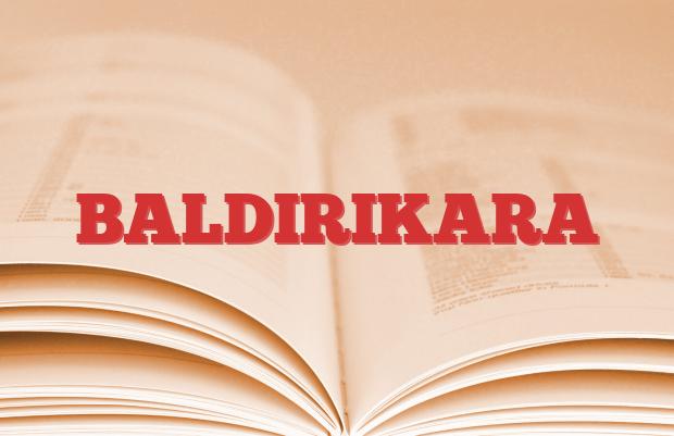 BALDIRIKARA